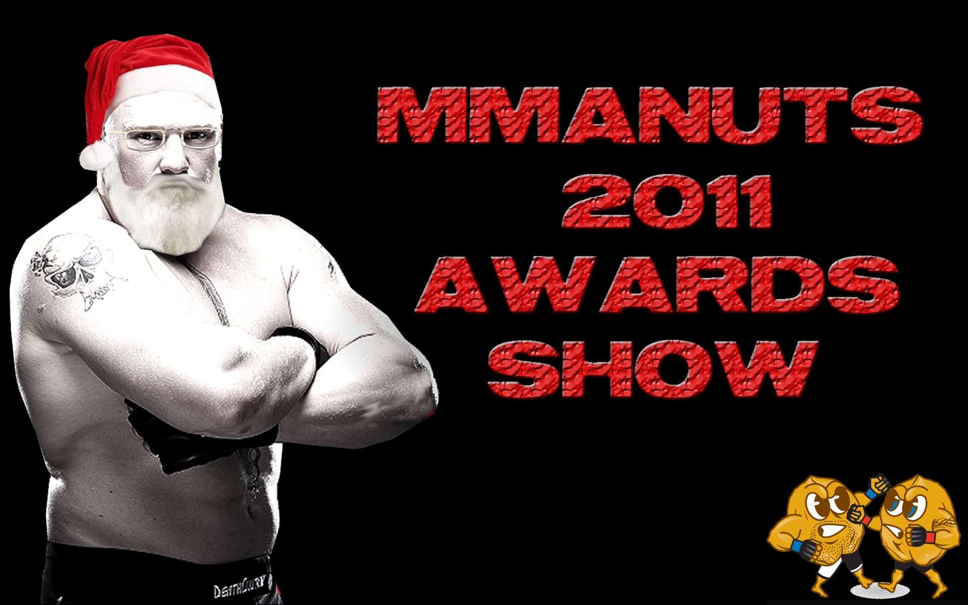 Episode 88- 2011 MMANUTS Awards Show – MMANUTS.COM