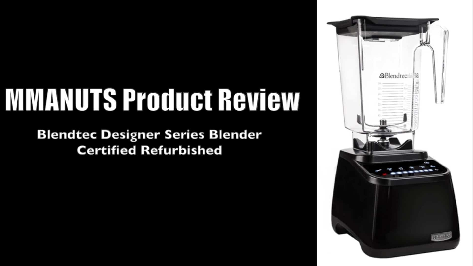 Blendtec Designer Series Blender Review