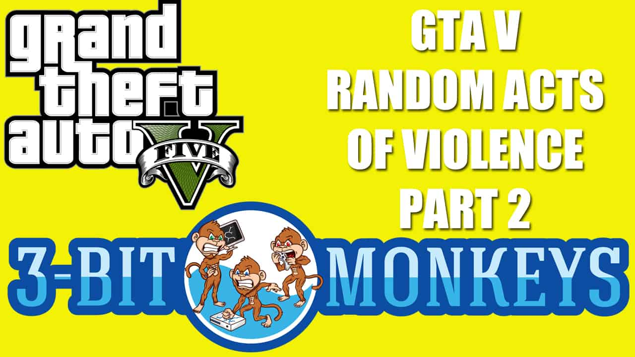 GTA 5 Funny, Random Acts of Violence Part 2