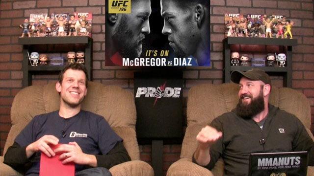 Conor McGregor vs Nate Diaz | UFC 196 Recap | MMANUTS | EP # 282