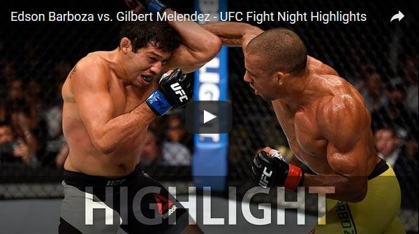 Edson Barboza vs Gilbert Melendez full fight video