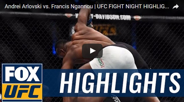 Andrei Arlovski vs Francis Ngannou Full Fight Video Highlights