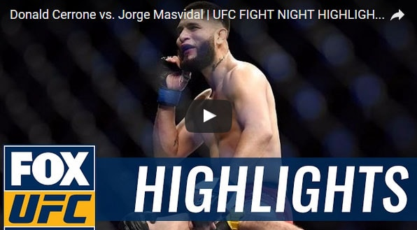 Donald Cerrone vs Jorge Masvidal Full Fight Video Highlights