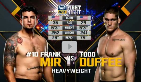 Frank Mir vs Todd Duffee Full Fight Video