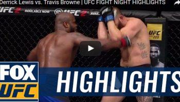 Derrick Lewis vs Travis Browne Full Fight Video Highlights