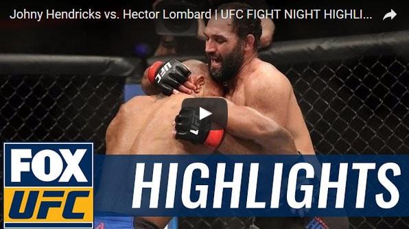 Johny Hendricks vs Hector Lombard Full Fight Video Highlights