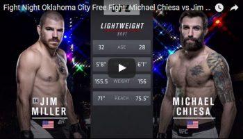 Michael Chiesa vs Jim Miller Full Fight Video