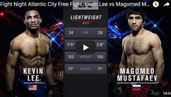 Kevin Lee vs Magomed Mustafaev Full Fight Video