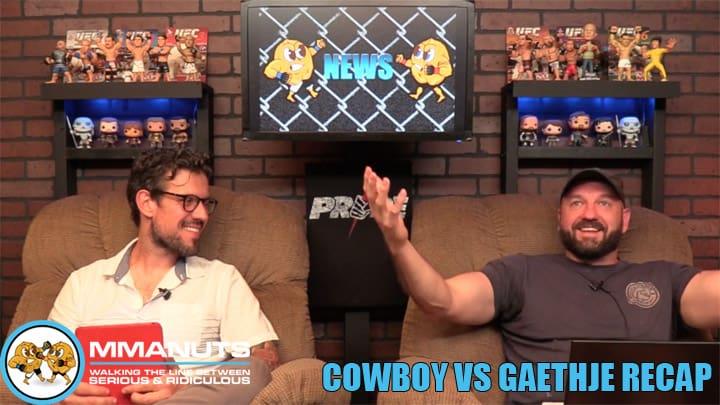 UFC Cowboy vs Gaethje Recap | MMANUTS MMA Podcast | EP # 443