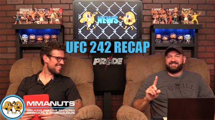 UFC 242 Recap | Khabib Nurmagomedov vs Dustin Poirier | MMANUTS MMA Podcast | EP # 442