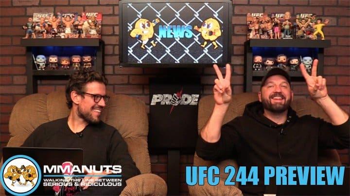 UFC 244 Preview | Jorge Masvidal vs Nate Diaz | MMANUTS MMA Podcast | EP # 449