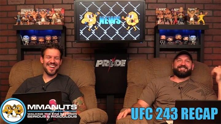 UFC 243 Recap | Adesanya vs Whittaker | MMANUTS MMA Podcast | EP # 446