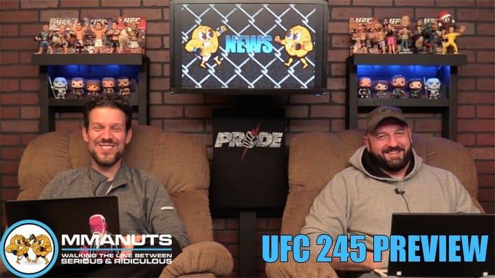 UFC 245 Preview | Usman vs Covington | MMANUTS MMA Podcast | EP # 454