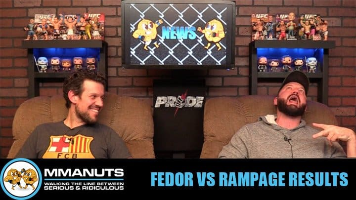 Fedor vs Rampage Results | MMANUTS MMA Podcast | EP # 456