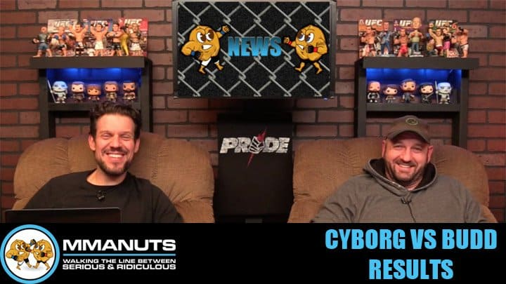 Cyborg vs Budd | Blaydes vs Dos Santos | MMANUTS MMA Podcast | EP # 460