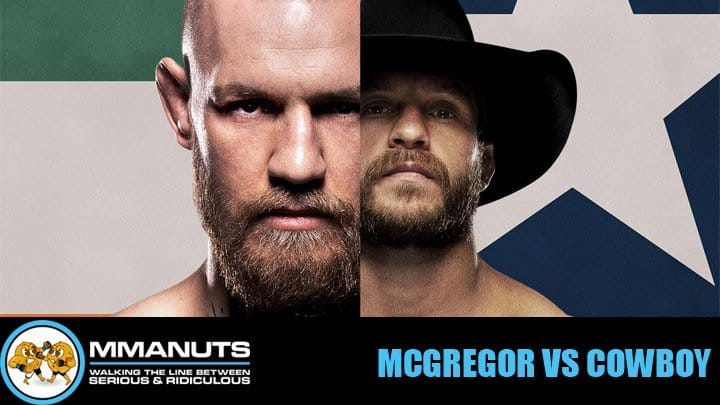 McGregor vs Cowboy | UFC 246 Preview | MMANUTS MMA Podcast | EP # 458