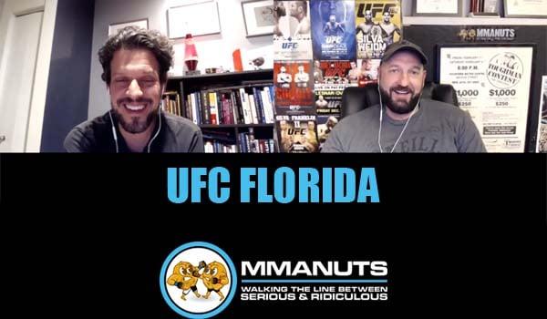 UFC Florida | MMANUTS MMA Podcast | EP # 473