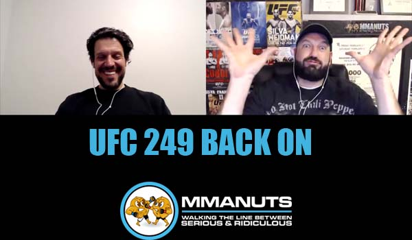 ufc 249 BACK ON t mma podcast