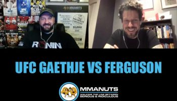 ufc gaethje vs ferguson mma podcast