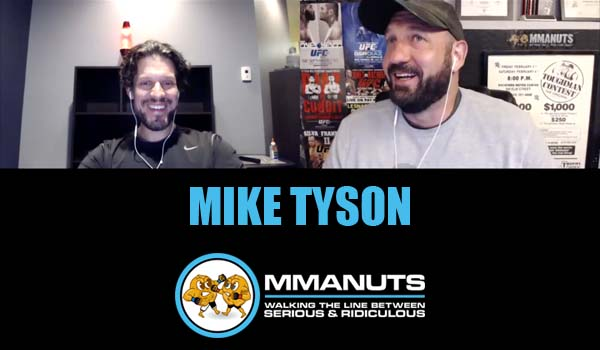 MMANUTS mike tyson mma podcast