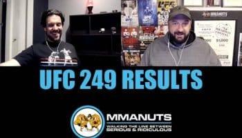 UFC 249 results mmanuts mma podcast