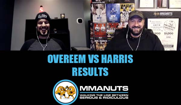 overeem vs harris mma podcast