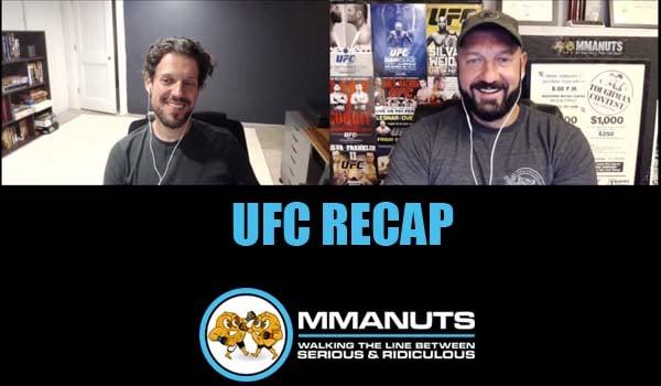 UFC Recap mma podcast