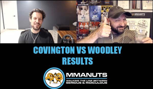 UFC Covington vs Woodley Results MMANUTS MMA Podcast | EP # 492