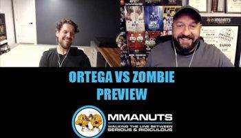 UFC ortega vs Zombie mma podcast