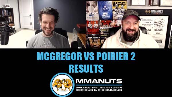 UFC mcgregor vs poirier 2 results mma podcast