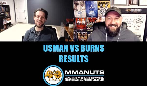 UFC Usman vs Burns mma podcast