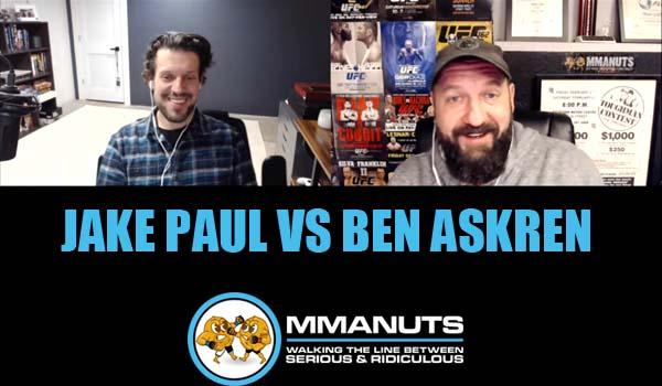 jake paul vs ben askren ufc mma podcast